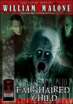 The Fair Haired Child (Masters of Horror Series) (TV)