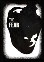 The Fear (S)