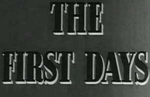The First Days (C)