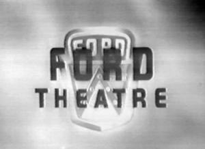 The Ford Television Theatre (Serie de TV)