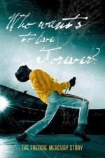 The Freddie Mercury Story: Who Wants to Live Forever (TV)