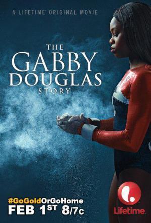 The Gabby Douglas Story (TV)