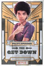 The Get Down - Pilot Episode (TV)