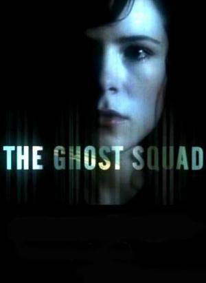 The Ghost Squad (Serie de TV)