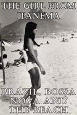 La chica de Ipanema: Brasil, Bossa Nova y la playa (TV)