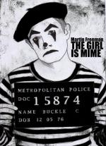 The Girl Is Mime (C)