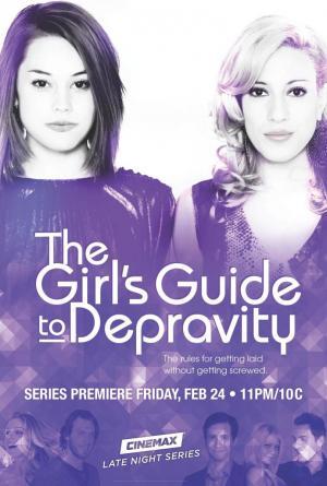 The Girl's Guide to Depravity (Serie de TV)