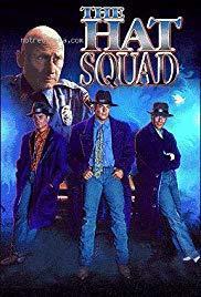The Hat Squad (Serie de TV)