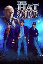 The Hat Squad (Serie de TV)