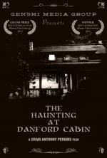 The Haunting at Danford Cabin (C)