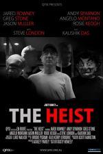 The Heist (S)