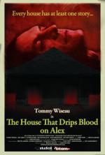 The House That Drips Blood on Alex (C)