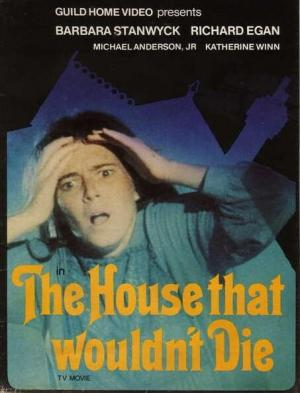 The House That Would Not Die (TV)