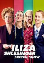The Iliza Shlesinger Sketch Show (TV Series)
