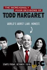 The Increasingly Poor Decisions of Todd Margaret (Serie de TV)