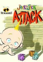 Jack-Jack Attack (S)