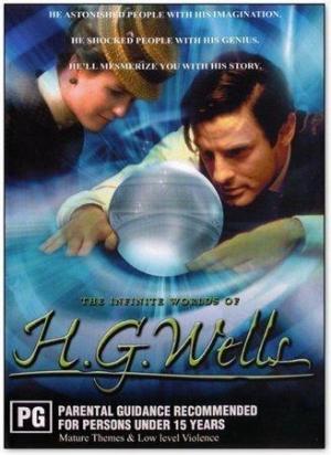 The Infinite Worlds of H.G. Wells (Miniserie de TV)