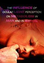 The Influence of Ocular Light Perception on Metabolism in Man and in Animal (C)