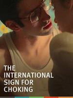 The International Sign for Choking
