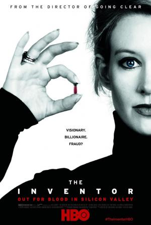 The Inventor: Out for Blood in Silicon Valley
