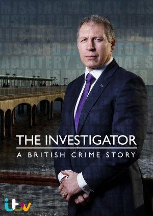 The Investigator: A British Crime Story (TV)