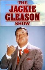 The Jackie Gleason Show (Serie de TV)