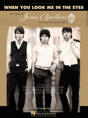 The Jonas Brothers: When You Look Me in the Eyes (Music Video)