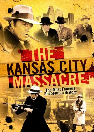 The Kansas City Massacre (TV)