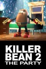 The Killer Bean 2: The Party (C)