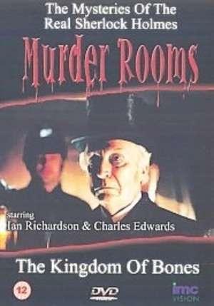 The Kingdom of Bones (Murder Rooms: Mysteries of the Real Sherlock Holmes) (TV) (TV)