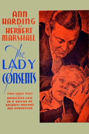 The Lady Consents