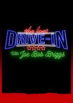 The Last Drive-In with Joe Bob Briggs (Serie de TV)