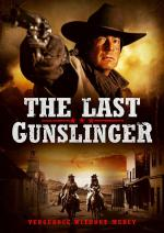 The Last Gunslinger (American Gunslingers)
