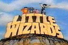The Little Wizards (TV Series)