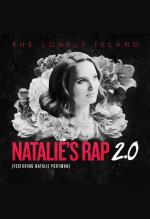 The Lonely Island: Natalie's Rap 2.0 (Vídeo musical)
