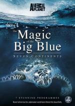 La magia del Gran Azul. Los siete continentes (Serie de TV)