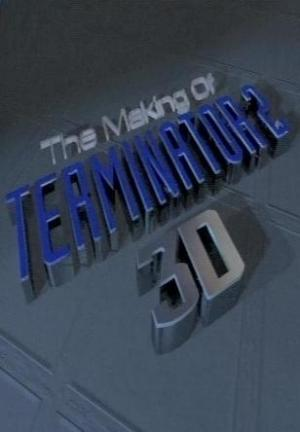The Making of 'Terminator 2 3D' (C)