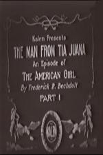 The Man from Tia Juana (C)