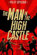 The Man in the High Castle - Episodio piloto