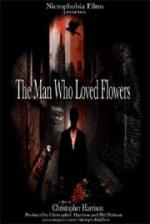 The Man Who Loved Flowers (C)