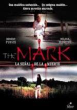 The Mark: La señal de la muerte