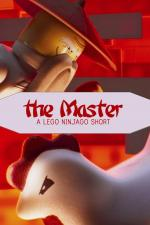 The Master: A LEGO Ninjago Short (S)