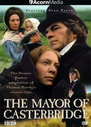 The Mayor of Casterbridge (TV Miniseries)