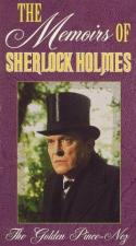 The Memoirs of Sherlock Holmes: The Golden Pince-Nez (TV)