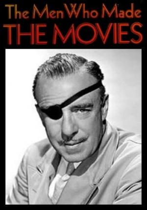 Los hombres que inventaron las películas: Raoul Walsh (TV)