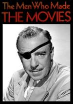 The Men Who Made the Movies: Raoul Walsh (TV)