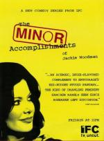 The Minor Accomplishments of Jackie Woodman (Serie de TV)