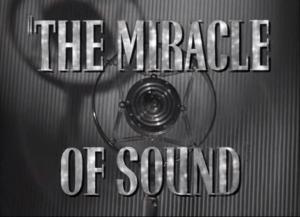 The Miracle of Sound (C)