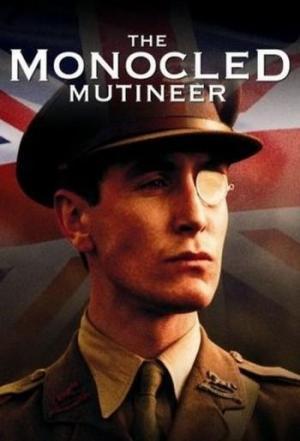 The Monocled Mutineer (Miniserie de TV)