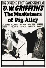 The Musketeers of Pig Alley (S)